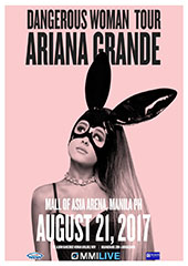 Ariana Grande Live in Philippines 2017 - MUSIC MANAGEMENT INTERNATIONAL