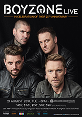 Boyzone Live in Singapore, August 2018 - UNUSUAL ENTERTAINMENT PTE LTD