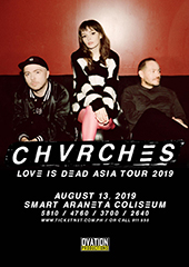 CHVRCHES Live in Philippines - OVATION PRODUCTIONS