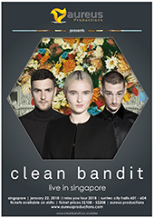 Clean Bandit Live in Singapore 2018 - AUREUS PRODUCTIONS
