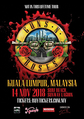 Guns N' Roses Live in Malaysia - GALAXY GROUP, LAMC PRODUCTIONS, ROCKSTAR TOURING
