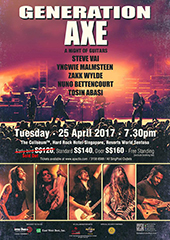 Generation Axe Live in Singapore 2017 - IMC LIVE GROUP