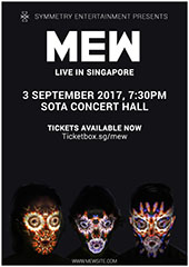 Mew Live in Singapore 2017 - SYMMETRY ENTERTAINMENT