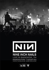 Nine Inch Nails Live in Thailand, August 2018 - VIJI CORP