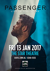 Passenger Live in Singapore 2017 - LAMC PRODUCTIONS