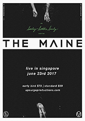 The Maine Live in Singapore 2017 - UPSURGE PRODUCTIONS